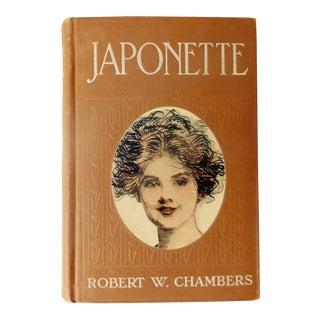 """""""Japonette"""" 1912 Robert W. Chambers Novel"""
