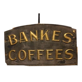 Late 1800's Hand Made Banke's Coffees Sign