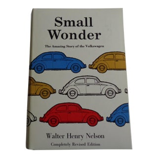 """Vintage """"Small Wonder, The Amazing Story of the Volkswagen"""" Book"""