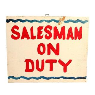 Vintage Salesman on Duty Wood Painted Sign