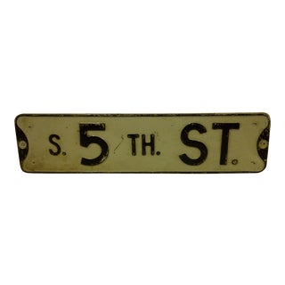 "Vintage Metal Street Sign ""S. 5th St."" Circa 1930"