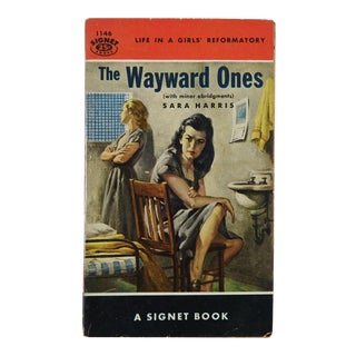"""The Wayward Ones"" Sara Harris Girl's Reformatory 1954 Pulp Paperback Book"