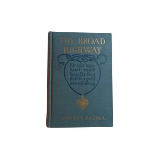 The Broad Highway Belle Epoque Antique Book