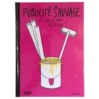 Publicité Sauvage Retrospective Book in Full Color