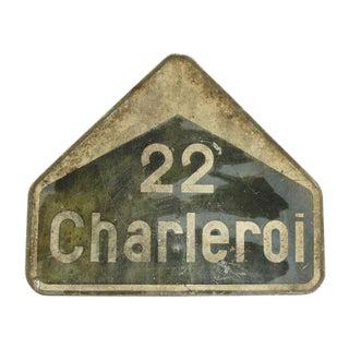 Vintage French '22 Charleroi' Sign