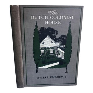 1919 The Dutch Colonial House Book