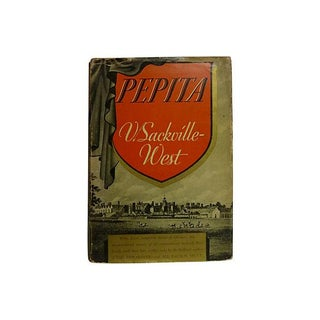 """Pepita"" First Edition Book by Vita Sackville-West 1937"