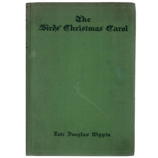 """The Birds' Christmas Carol"" by Kate Douglas Wiggin, 1929"