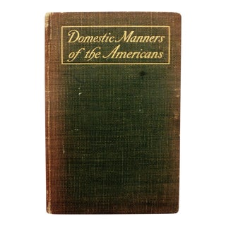 Domestic Manners of the Americans by Frances M. Trollope, C. 1904