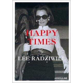 Happy Times by Lee Radziwill