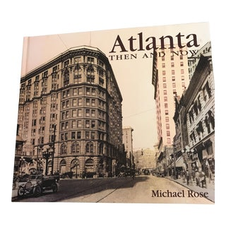 """Atlanta Then and Now"" Book"