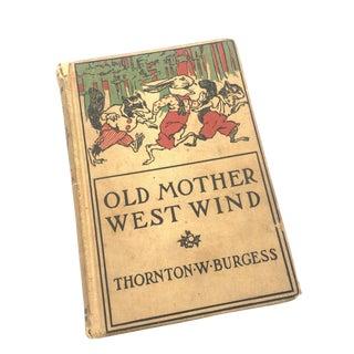 """1917 Thornton Burgess """"Old Mother West Wind"""" Children's Book"""