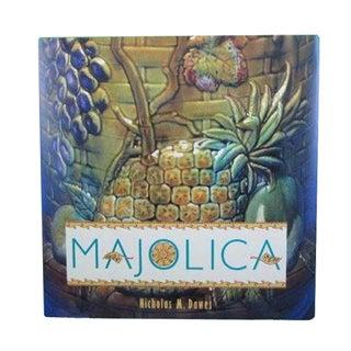 """Majolica"" Book by Nicholas M. Dawes"