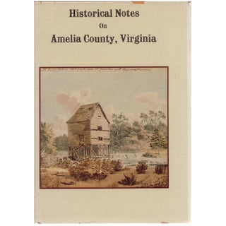 Historical Notes on Amelia County