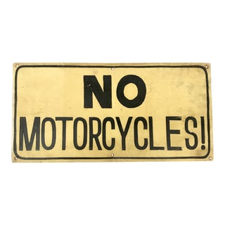 No Motorcycles Hand Painted Sign