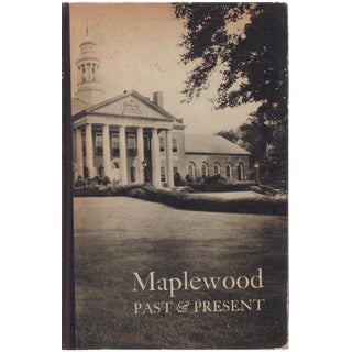 Maplewood Past and Present: A Miscellany
