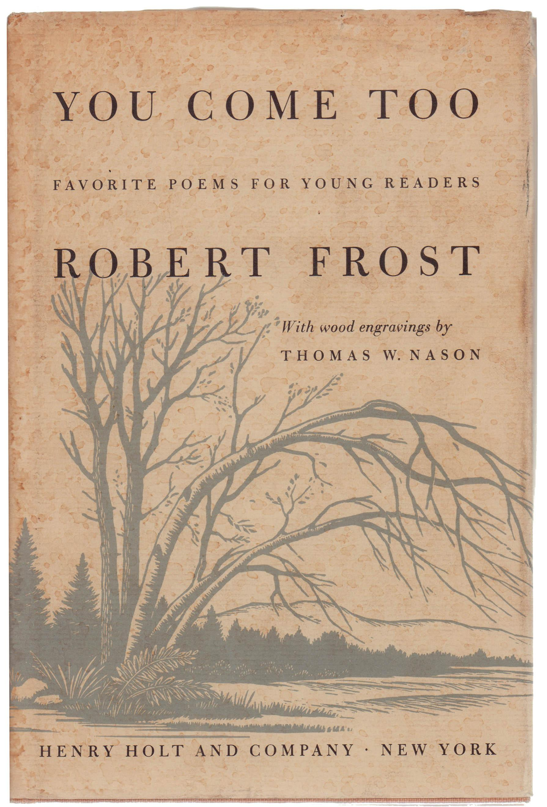 You Come Too By Robert Frost Chairish