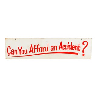 """Vintage Americana Double-Sided Wood """"Can You Afford an Accident?"""" Industrial Factory Sign"""