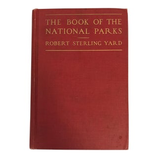 """""""The Book of the National Parks"""" 1919 Book"""