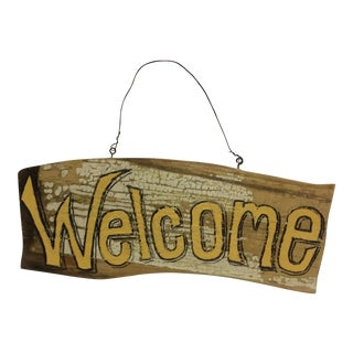 "Hand Painted ""Welcome"" Primitive Folk Art Sign on Antique Wood by M Toupe"