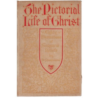 """The Pictorial Life of Christ"" Hardcover Book by Ira S. Dodd"