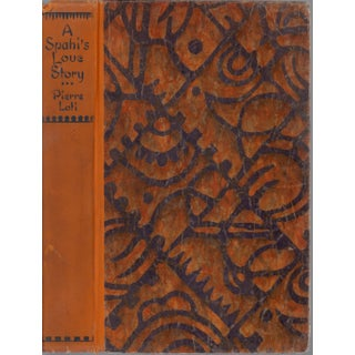 """A Spahi's Love-Story"" by Pierra Loti, Ltd. Ed."