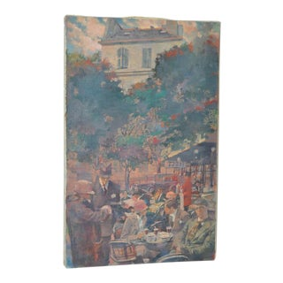 French Cafe Impressionist Oil Painting Circa 1920
