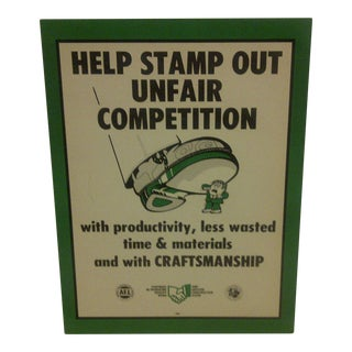 "Vintage Craftsmanship Union ""Help Stamp Out Unfair Competition"" 1970 Poster"