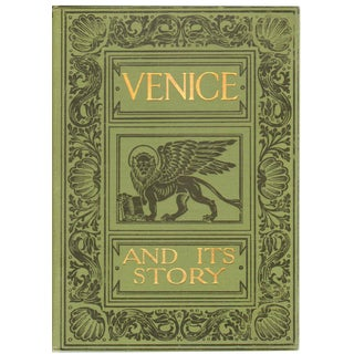 'Venice and Its Story' Antique 1910 Book