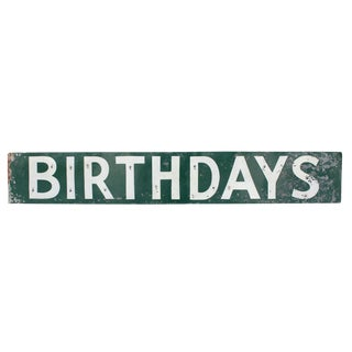 "Vintage ""Birthdays"" Sign"