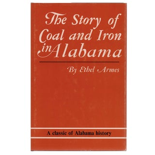 """""""Story of Coal and Iron in Alabama"""" Illustrated Book"""