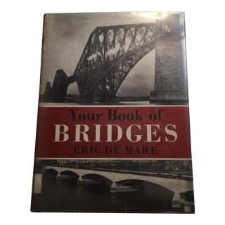 """""""Your Book of Bridges"""" Eric De Mare 1963 Book"""