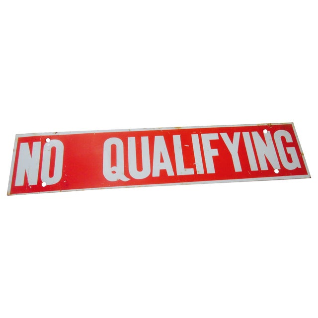 No Qualifying Sign Metal Industrial Salvage - Image 1 of 3
