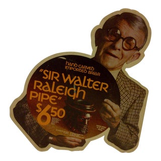 "Vintage Advertising Display Sign ""Sir Walter Raleigh Pipe"" with George Burns"