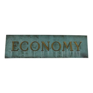 Early 20th Century Antique Economy Sign