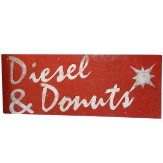 """Diesel & Donuts"" Painted Wood Advertising Sign"