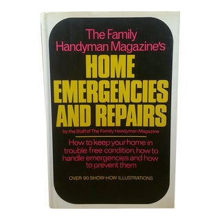 The Family Handyman's Magazines Home Emergencies and Repairs, 1st Edition