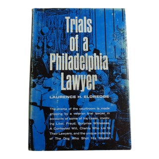 1960s Trials of a Philadelphia Lawyer First Edition Book
