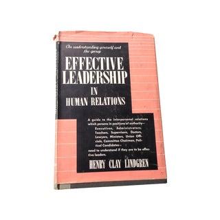Effective Leadership in Human Relations, 1954 Book
