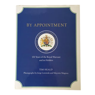 'By Appointment: 150 Years of the Royal Warrant' Historical Book
