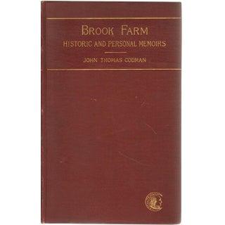 """Brook Farm: Historic & Personal Memoirs"" 1894 Book"