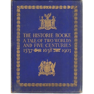 """The Historie Booke"" - Tale of Two Worlds, 1st Ed."