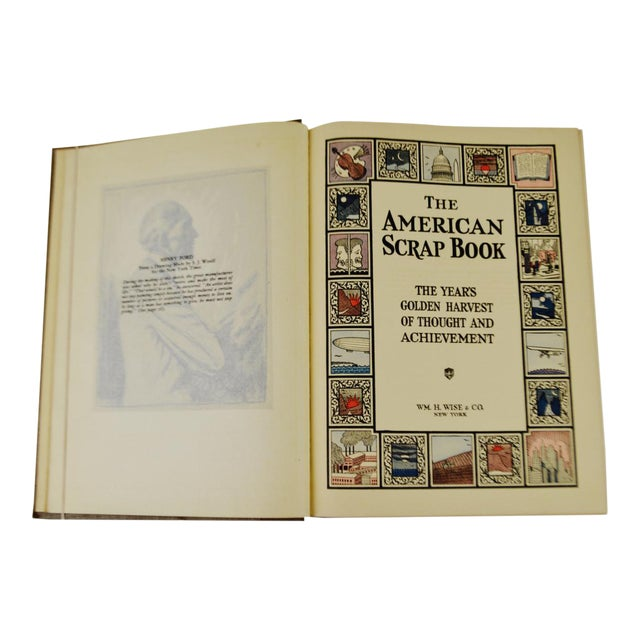 Vintage 1928 The American Scrapbook The Years Golden Harvest of Thought and Achievement 2nd Printing Hardcover Illustrated Book - Image 1 of 6