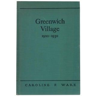 'Greenwich Village 1920-1930' Book by Caroline F. Ware