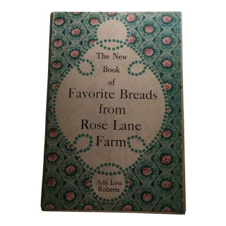 The New Book of Favorite Breads Rose Lane Farm
