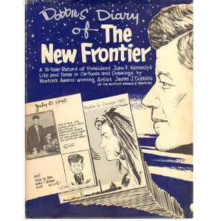 """""""Dobbins' Diary of the New Frontier"""" 1964 Book Illustrated by James J. Dobbins"""