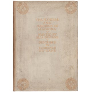 The Flowers and Gardens of Madeira Book