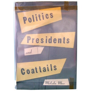 Politics, Presidents, and Coattails Book
