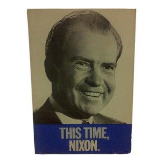 Vintage Richard Nixon Presidential Campaign Poster Circa 1972