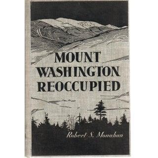 1933 'Mount Washington Reoccupied' Hardcover